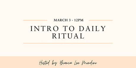 Intro to Daily Ritual tickets