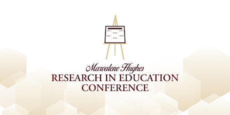 2021 Marvalene Hughes Research in Education Conference tickets