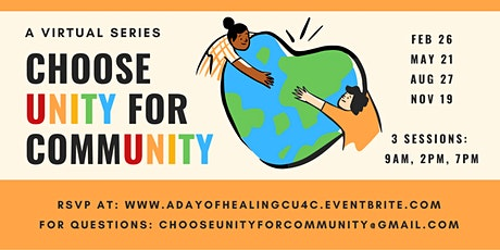 A Day of Healing - Choose Unity For Community tickets