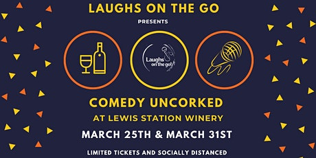 Comedy UnCorked at Lewis Station Winery tickets