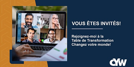 Table de Transformation ''Changez Votre Monde'' billets