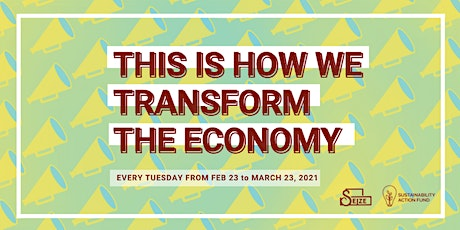 This is How We Transform the Economy -  Speaker Series tickets