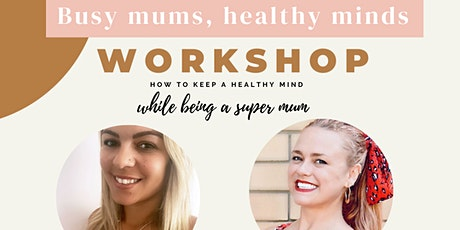 Copy of Busy mums, healthy minds tickets