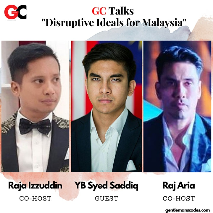 "GC Talks with YB Syed Saddiq on ""Disruptive Ideals for Malaysia"" image"