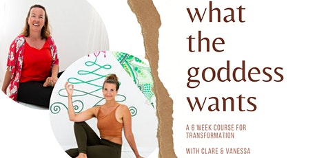 What The Goddess Wants tickets
