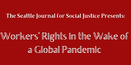 Workers' Rights in the Wake of a Global Pandemic tickets