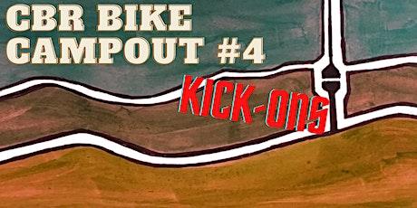 CBR Bike Campout #4 - Kick-Ons tickets