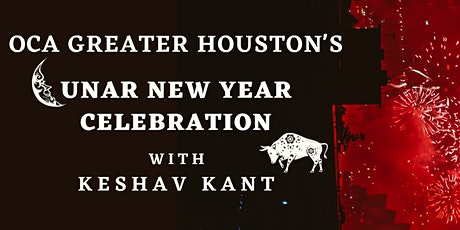OCA Greater Houston's Lunar New Year Celebration with Keshav Kant tickets