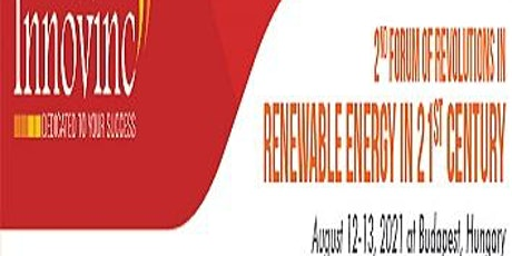 2ND FORUM OF REVOLUTIONS IN RENEWABLE ENERGY IN 21ST CENTURY tickets