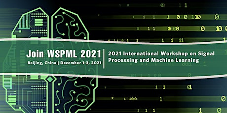 Workshop on Signal Processing and Machine Learning (WSPML 2021) tickets