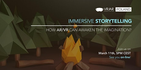 Immersive storytelling. How AR/VR can awaken the imagination? tickets