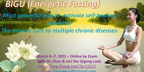 The 4-Day Online Qigong Fasting (Bigu) Workshop with Dr. Chen tickets