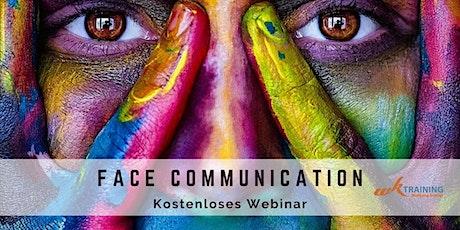 FACE COMMUNICATION - KOSTENLOSES WEBINAR Tickets
