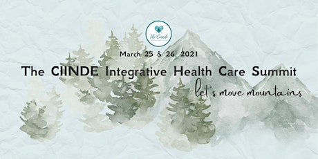 The CIINDE Integrative Health Care Summit tickets