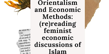 Feminist Economist Book Club! Orientalism and economic methods tickets