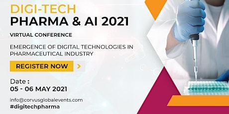 Digi-Tech Pharma & AI 2021 Virtual Conference tickets