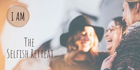 I Am - The Selfish Retreat tickets