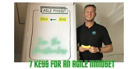 "Online masterclass ""7 keys for an Agile Mindset"" (English) tickets"