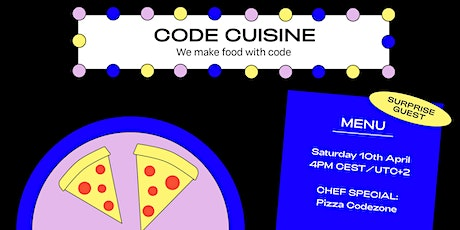 We make food with code. Chef Special: Pizza Codezone tickets