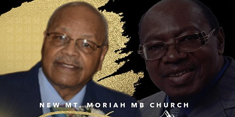 New Mt Moriah 50th Year Anniversary Celebration tickets