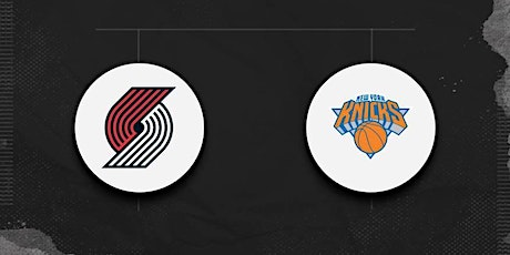 StrEams@!. Portland Trail Blazers v New York Knicks ON NBA 2021 tickets