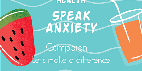 Mental Health SPEAK ANXIETY CONFERENCE  tickets