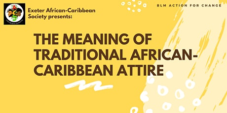The Meaning of Traditional African-Caribbean Attire tickets