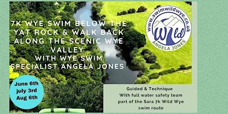 7k  Wye Swim Below Yat rock & 6k Wye valley walk back tickets