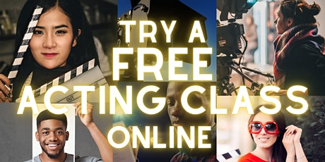 FREE ACTING CLASS - Try a session free - Online Acting Classes (Saturday) tickets