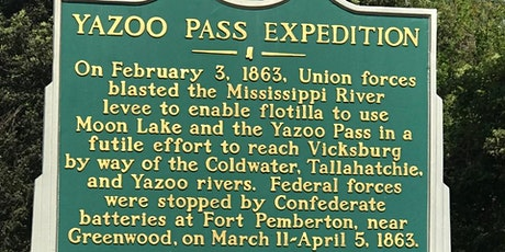 Civil War Roundtable of the Delta: The Yazoo Pass Expedition tickets