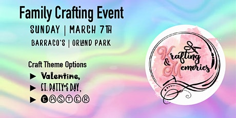 Family Crafting Event tickets