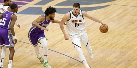 StREAMS@>! (LIVE)- Sacramento Kings v Denver Nuggets LIVE ON NBA 2021 tickets