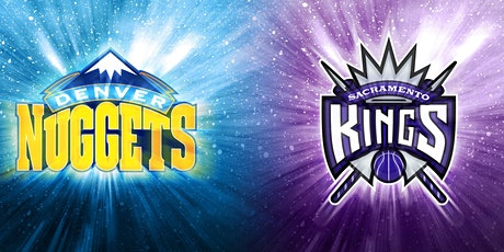ONLINE@!. Sacramento Kings v Denver Nuggets LIVE ON NBA 2021 tickets