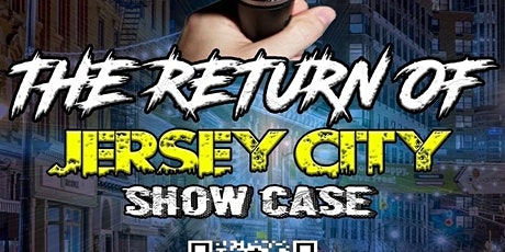 The Return of Jersey City Showcase tickets