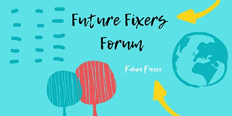 Future Fixers Forum Events 2021 tickets