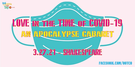 Love in the Time of COVID-19 - Shakespeare tickets