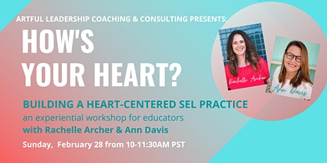 Educators: How's Your Heart? Building a Heart Centered SEL Practice tickets