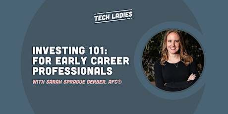 *Webinar* Investing 101: For Early Career Professionals tickets