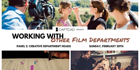 Working with Other Film Departments Panel 2: Creative Department Heads tickets