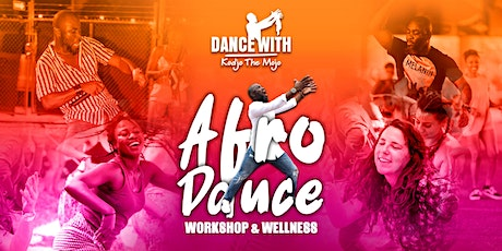 AFRO DANCE WORKSHOP & WELLNESS tickets