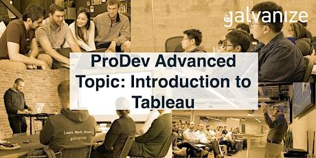 ProDev Advanced Topic: Tableau Introduction biglietti