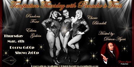 TEMPTATION THURSDAY with PANACHE A TROIS! tickets