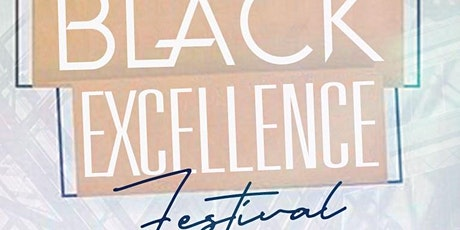 The Black Excellence Festival tickets