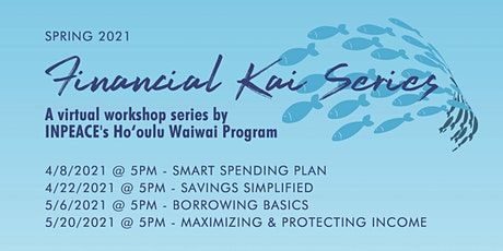 BORROWING BASICS - Financial Kai Series Workshop by INPEACE Ho'oulu Waiwai tickets