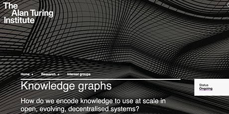 Community-meetups of the Knowledge Graphs IG at the  Alan Turing Institute tickets