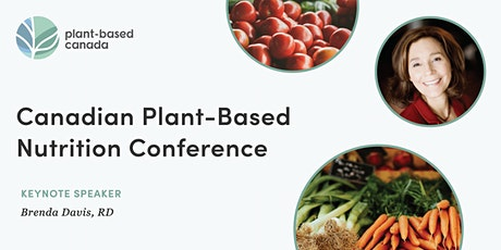 2nd Canadian Plant-Based Nutrition Conference tickets