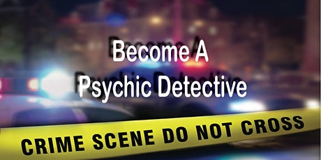 Become a Psychic Detective tickets