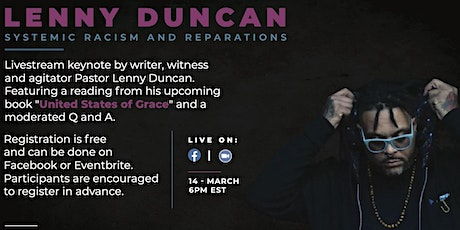 Lenny Duncan: Systemic Racism and Reparations- Live Stream Event tickets