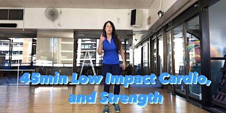 45min Low Impact Cardio, and Strength tickets