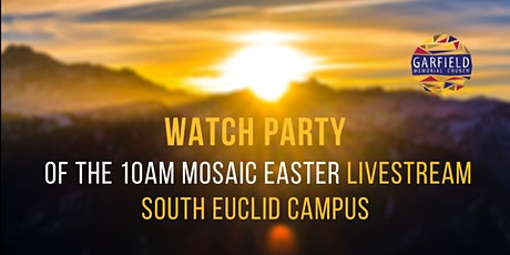 Easter Sunday Watch Party @ South Euclid Campus tickets